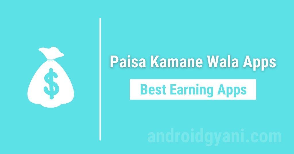 paisa kamane wala apps